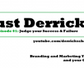 EP01: Judge Your Success and Failure