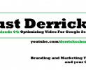 EP04: Optimize Video For Google Search